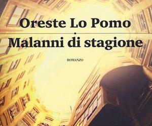 Malanni di Stagione, il romanzo provocatorio di Lo Pomo