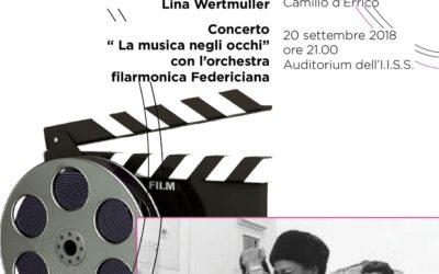 20 Settembre – Mostra e concerto a Palazzo San Gervasio per i 90 anni di Lina Wertmuller
