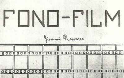 Giovanni Rappazzo, il padre del film sonoro, scippato dagli americani come Meucci
