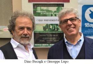Dino Becagli e Giuseppe Lupo