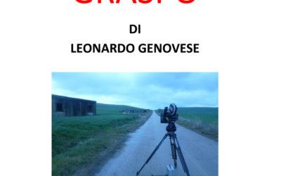 """5 Gennaio – a Vaglio di Basilicata Leonardo Genovese presenta il suo film """"GRASPO""""."""
