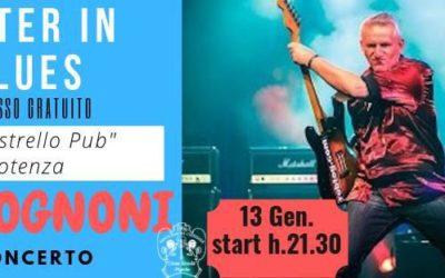 13 Gennaio alle 21:30 Rob Tognoni blues al Pipistrello Pub di Potenza per Basilicata Winter in Blues