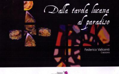 """Un'intervista """"Dalla tavola lucana al Paradiso"""" allo chef Federico Valicenti"""