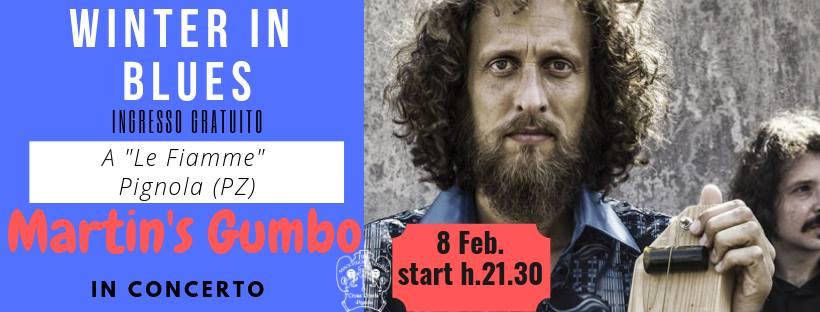"""8 Febbraio – Martin's Gumbo blues band al ristorante """"Le Fiamme"""" di Pignola"""