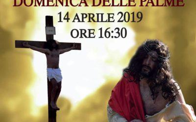 """DOMENICA 14 APRILE – SANT'ANGELO DI AVIGLIANO 2A EDIZIONE DE """"LA PASSIONE DI CRISTO"""""""