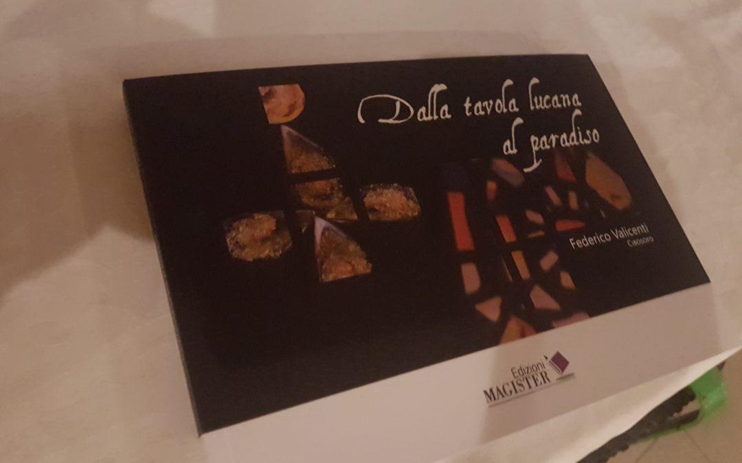 Dalla tavola lucana al Paradiso con Federico Valicenti