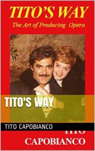 Il libro di Tito Capobianco sull'arte di produrre l'Opera