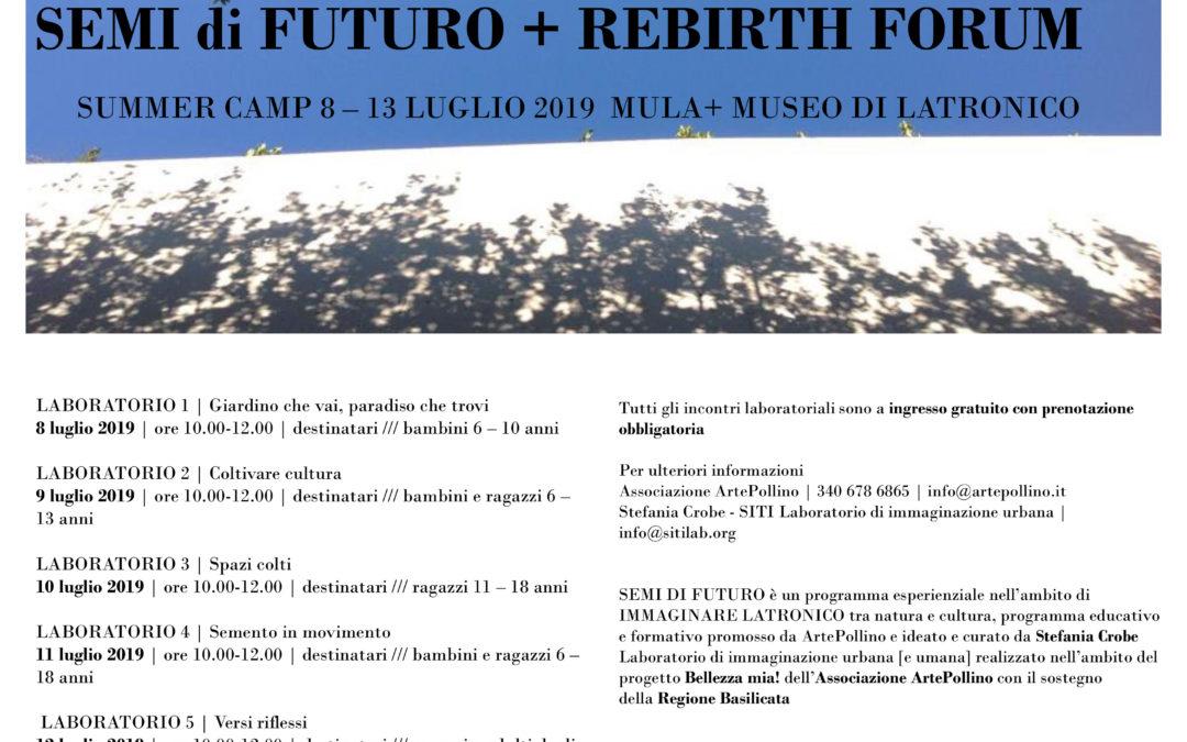 8-13 Luglio, Immaginare Latronico, tra natura e cultura