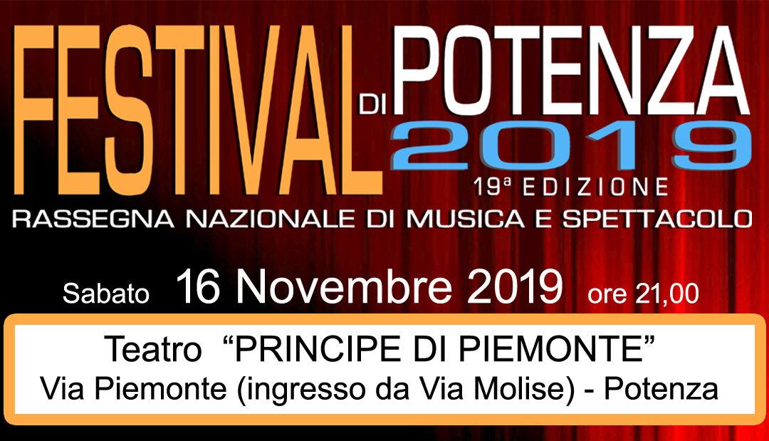 Sabato 16 Novembre 19esimo Festival di Potenza al Teatro Principe di Piemonte